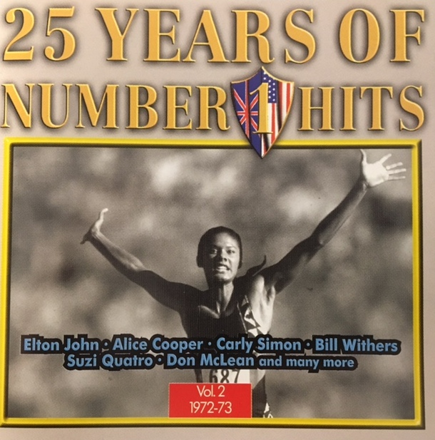 25 Years Of Number 1 Hits Vol. 2 1972/1973 - UK / CD / WONECD02