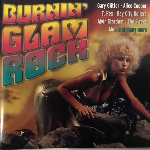 Burnin' Glam Rock - Germany / CD / CBU62546