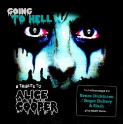 Going To Hell - A Tribute To Alice Cooper - UK / CD / Redline 46