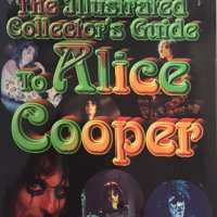 Book - 1999 - The Illustrated Collectors guide to Alice Cooper - Dale Sherman / USA