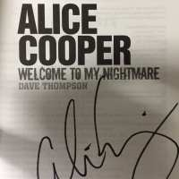 Alice Cooper - Signed Book - 2015 - Welcome To My Nightmare - Dave Thompson / Soft Cover